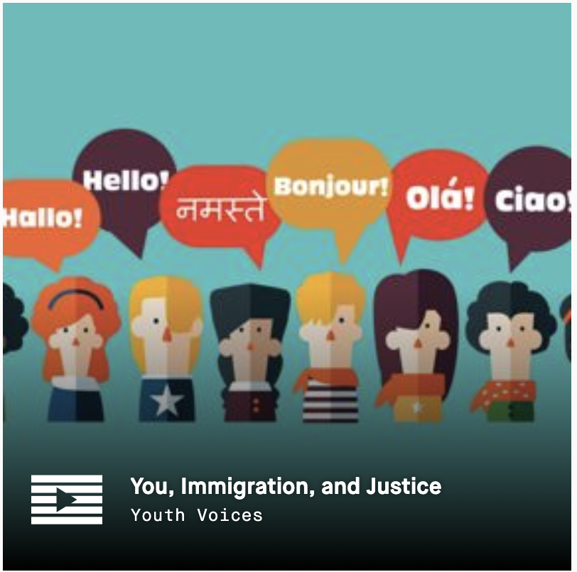 LRNG Playlist: You, Immigration, and Justice