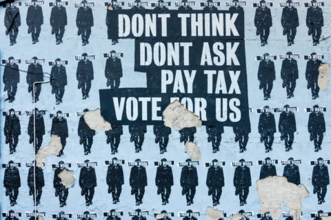 don't think do't ask pay tax vote for us text